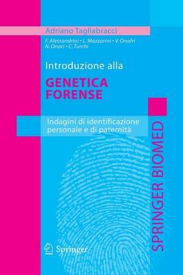 Tagliabracci Introduzione genetica forense