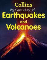 Collins My First Book Of Earthquakes And Volcanoes