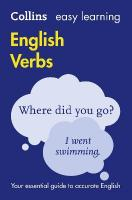 Easy Learning English Verbs: Everything You Need to Know About English Verbs 2nd Revised edition, Easy Learning English Verbs