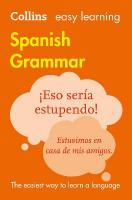 Easy Learning Spanish Grammar: Trusted Support for Learning 3rd Revised edition, Easy Learning Spanish Grammar