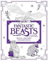 Fantastic Beasts and Where to Find Them: Magical Creatures Colouring Book, Magical Creatures Colouring Book