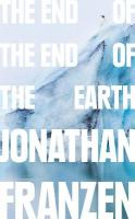 End of the End of the Earth