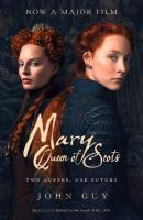 Mary Queen of Scots: Film Tie-in Film tie-in edition