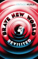 Brave New World Revisited New edition