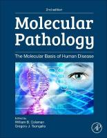 Molecular Pathology: The Molecular Basis of Human Disease 2nd edition
