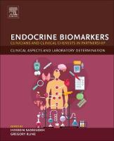 Endocrine Biomarkers: Clinicians and Clinical Chemists in Partnership