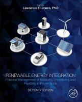 Renewable Energy Integration: Practical Management of Variability, Uncertainty, and Flexibility in Power   Grids 2nd edition