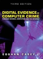 Digital Evidence and Computer Crime: Forensic Science, Computers, and the Internet 3rd Revised edition