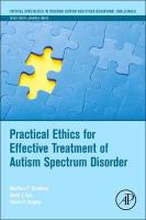Practical Ethics for Effective Treatment of Autism Spectrum Disorder