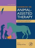 Handbook on Animal-Assisted Therapy: Foundations and Guidelines for Animal-Assisted Interventions 5th edition