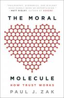 Moral Molecule: How Trust Works