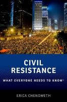Civil Resistance: What Everyone Needs to Know (R)