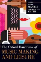 Oxford Handbook of Music Making and Leisure