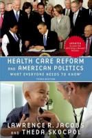 Health Care Reform and American Politics: What Everyone Needs to Know, 3rd Edition 3rd Revised edition