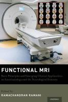 Functional MRI: Basic Principles and Emerging Clinical Applications for Anesthesiology and   the Neurological Sciences