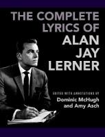 Complete Lyrics of Alan Jay Lerner