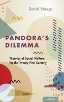 Pandora's Dilemma: Theories of Social Welfare for the 21st Century