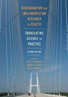 Dissemination and Implementation Research in Health: Translating Science to Practice 2nd Revised edition