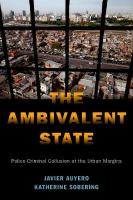 Ambivalent State: Police-Criminal Collusion at the Urban Margins