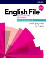 English File: Intermediate Plus: Student's Book with Online Practice 4th Revised edition