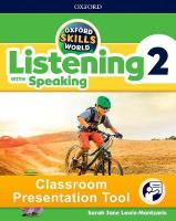 Oxford Skills World: Level 2: Listening with Speaking Classroom Presentation   Tool