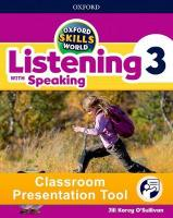 Oxford Skills World: Level 3: Listening with Speaking Classroom Presentation   Tool