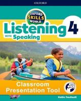 Oxford Skills World: Level 4: Listening with Speaking Classroom Presentation   Tool