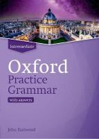 Oxford Practice Grammar: Intermediate: with Key: The right balance of English grammar explanation and practice for your   language level Updated Edition
