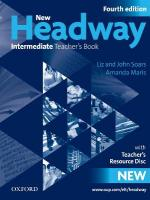 New Headway: Intermediate B1: Teacher's Book plus Teacher's Resource Disc: The world's most trusted English course 4th Revised edition, Intermediate level, Teachers Book (Including Tests)