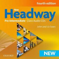 New Headway: Pre-Intermediate A2-B1: Class Audio CDs: The world's most trusted English course 4th Revised edition