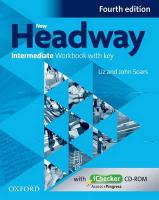 New Headway: Intermediate B1: Workbook plus iChecker with Key: The world's most trusted English course 4th Revised edition, Workbook with iChecker with Key