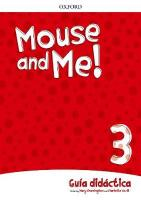 Mouse and Me!: Level 3: Teachers Book Spanish Language Pack