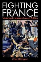 Fighting for France: Violence in Interwar French Politics