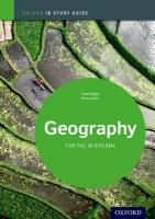 Geography Study Guide: Oxford IB Diploma Programme: For the Ib Diploma 2nd Revised edition