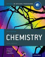 Oxford IB Diploma Programme: Chemistry Course Companion: For the IB Diploma 2014 2014 Edition