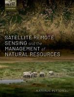 Satellite Remote Sensing and the Management of Natural Resources
