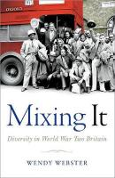 Mixing It: Diversity in World War Two Britain