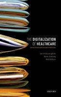 Digitalization of Healthcare: Electronic Records and the Disruption of Moral Orders