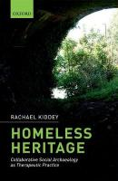 Homeless Heritage: Collaborative Social Archaeology as Therapeutic Practice
