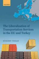 Liberalization of Transportation Services in the EU and Turkey