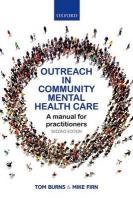Outreach in Community Mental Health Care: A Manual for Practitioners 2nd Revised edition