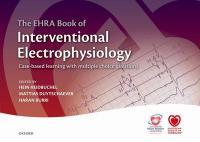 EHRA Book of Interventional Electrophysiology: Case-based learning with multiple choice questions