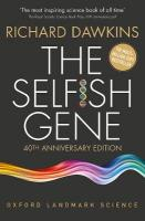 Selfish Gene: 40th Anniversary edition 4th Revised edition