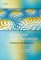 Atomistic Spin Dynamics: Foundations and Applications