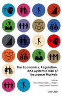 Economics, Regulation, and Systemic Risk of Insurance Markets