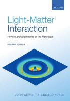 Light-Matter Interaction: Physics and Engineering at the Nanoscale 2nd Revised edition