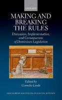 Making and Breaking the Rules: Discussion, Implementation, and Consequences of Dominican Legislation