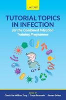Tutorial Topics in Infection for the Combined Infection Training Programme