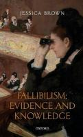 Fallibilism: Evidence and Knowledge