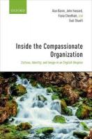 Inside the Compassionate Organization: Culture, Identity, and Image in an English Hospice